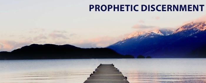 Prophetic Discernment Part 2: Three Types